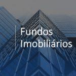 Como investir em Fundos Imobiliários pagadores de dividendos